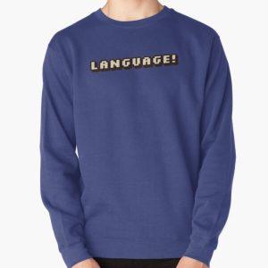 """Language!""-BadBoyHalo Pullover Sweatshirt RB0206 product Offical Technoblade Merch"