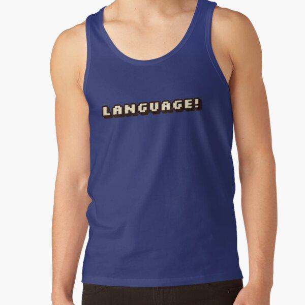 """Language!""-BadBoyHalo Tank Top RB0206 product Offical Technoblade Merch"